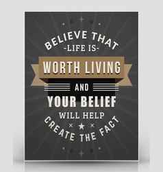 Vintage inspirational and motivational quote vector