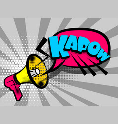 Comic book text advertising megaphone kapow vector