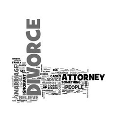 Advice from a divorce attorney text word cloud vector