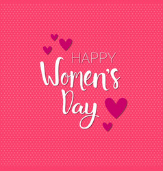 happy women day background pink greeting card with vector image