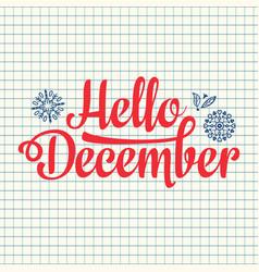 Hello december card holiday decor lettering vector