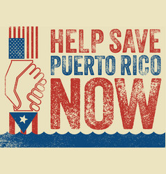Help save puerto rico poster hurricane relief vector