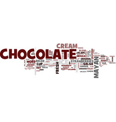 The original chocolate text background word cloud vector