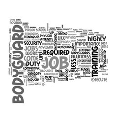 What is like to be a body guard text word cloud vector
