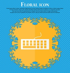 Computer keyboard Icon Floral flat design on a vector image