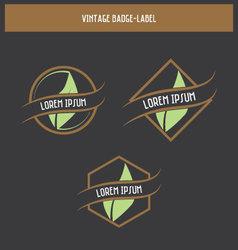 Vintage badge - label design vector image