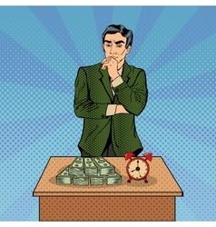 Uncertain Businessman Time and Money Pop Art vector image vector image