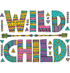 ornamental wild child lettering vector image vector image