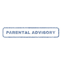 Parental advisory textile stamp vector