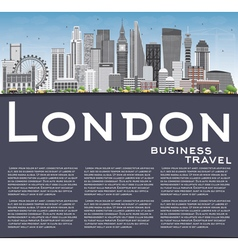 London Skyline with Gray Buildings Blue Sky vector image vector image