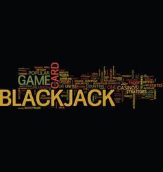 The origin of blackjack text background word vector