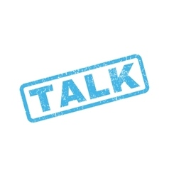 Talk rubber stamp vector