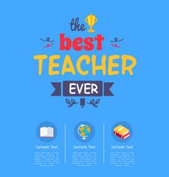 Best teacher ever award on vector