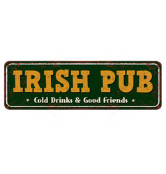 Irish pub vintage rusty metal sign vector