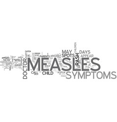 Advice to parents on childhood measles part ii vector
