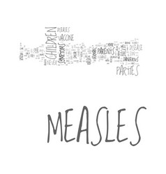 Advice to parents on childhood measles part i vector