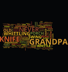 grandpa s knife text background word cloud concept vector image