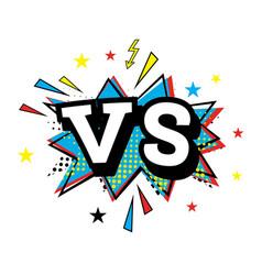 Versus letters or vs logo comic text in pop art vector