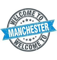 Welcome to manchester blue round vintage stamp vector