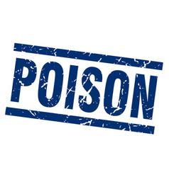 Square grunge blue poison stamp vector