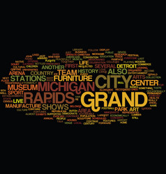 Grand rapids michigan text background word cloud vector