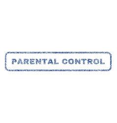 parental control textile stamp vector image vector image