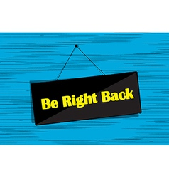 Be right back message vector