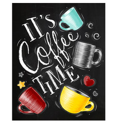 poster coffee time chalk vector image