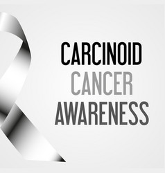 World carcinoid cancer day awareness poster eps10 vector