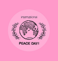 Earth with twigs symbolizes international peace vector