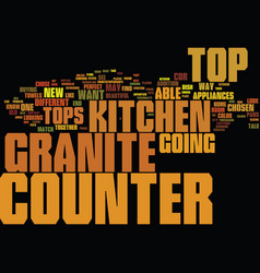 Granite counter tops partii text background word vector