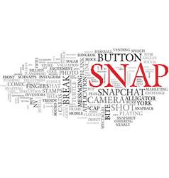Snap word cloud concept vector