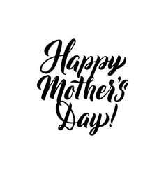 happy mother s day greeting card black hand vector image