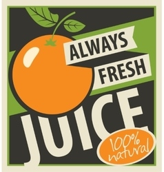 Always fresh juices vector
