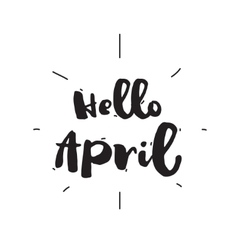 Hello april hand drawn design calligraphy vector