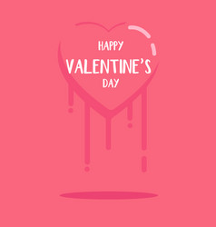 happy valentines day and heart melted in closure vector image vector image