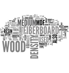 What is medium density fiberboard and what is it vector