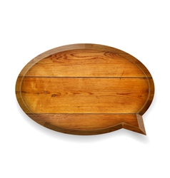 Realistic wooden talk bubble vector image vector image