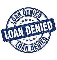 Loan denied blue grunge round vintage rubber stamp vector