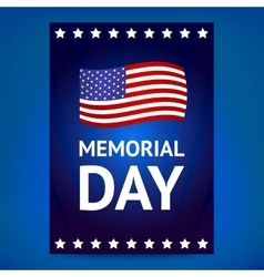 Memorial day poster with flag vector