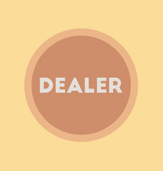 Flat icon stylish background poker chip dealer vector