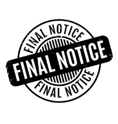 Final notice rubber stamp vector