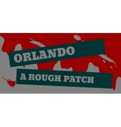 Orlando a rough patch text vector
