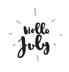Hello july hand drawn design calligraphy vector