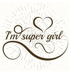 Conceptual handwritten phrase super girl vector