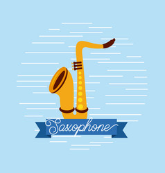 saxophone jazz instrument musical festival vector image