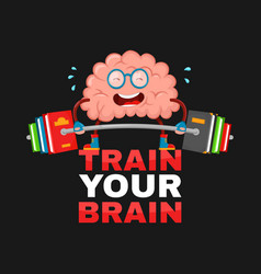 train your brain brain cartoon flat vector image vector image