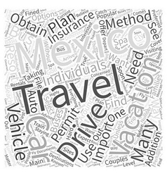 Travel options while vacationing in mexico word vector