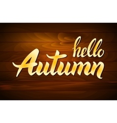 Wood autumn lettering Hand-written words on wood vector image vector image