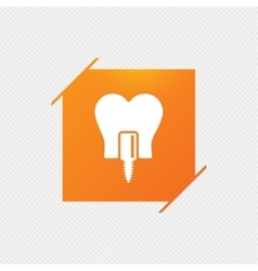 Tooth implant sign icon dental care symbol vector